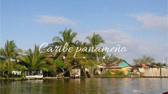 Caribe panameño ¿Cómo llegar a Bocas delToro?
